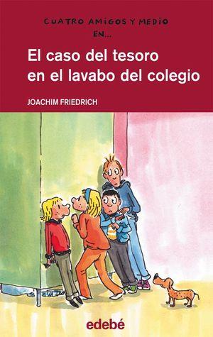 17. EL CASO DEL TESORO EN EL LAVABO DEL COLEGIO