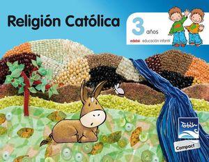 RELIGIÓN CATOLICA 3 AÑOS TOBIH-COMPACT