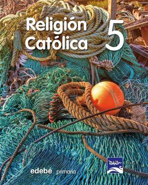 RELIGIÓN CATÓLICA  5 EP