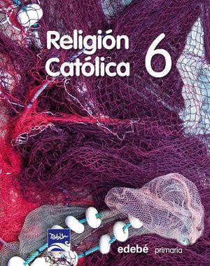 RELIGIÓN CATÓLICA 6 EP