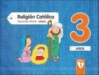RELIGIÓN CATÓLICA  3 AÑOS ZAIN 2017