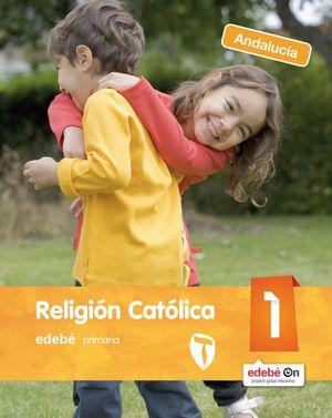 RELIGIÓN CATÓLICA 1 ED. PRIMARIA ANDALUCIA