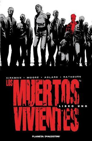 LOS MUERTOS VIVIENTES (EDICIÓN INTEGRAL) Nº 01