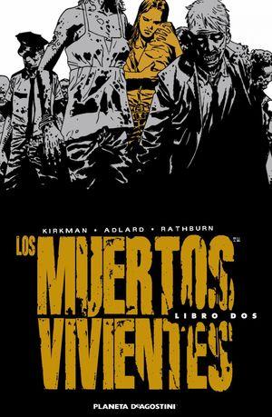 LOS MUERTOS VIVIENTES (EDICIÓN INTEGRAL) Nº 02