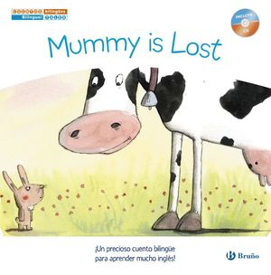 MUMMY IS LOST - MAMA SE HA PERDIDO
