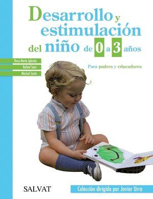DESARROLLO Y ESTIMULACION DEL NIÑO DE 0 A 3 AÑOS