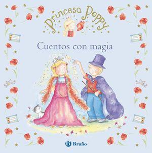PRINCESA POPPY CUENTOS CON MAGIA