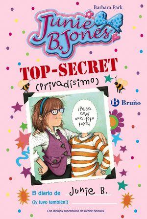 TOP-SECRET (PRIVADISIMO): EL DIARIO DE JUNIE B. (¡Y TUYO TAMBIEN!