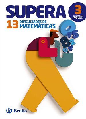 SUPERA 13 DIFICULTADES DE MATEMATICAS 3º EP