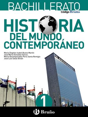 HISTORIA DEL MUNDO CONTEMPORANEO 1ºBACH. 2016 CODIGO BRUÑO