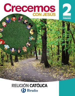 RELIGIÓN CATÓLICA CRECEMOS CON JESÚS 2 PRIMARIA