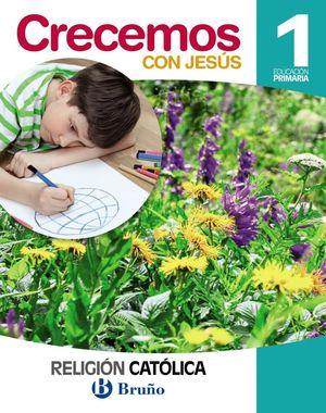 RELIGIÓN CATÓLICA CRECEMOS CON JESÚS 1 PRIMARIA