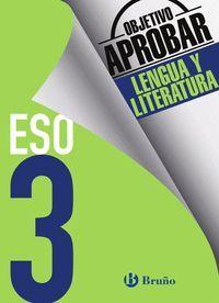 OBJETIVO APROBAR LENGUA Y LITERATURA 3 ESO