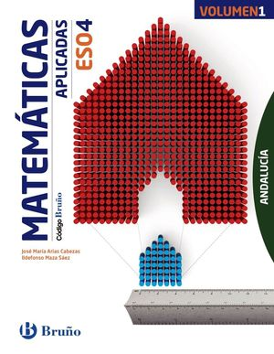 CÓDIGO BRUÑO MATEMÁTICAS APLICADAS 4 ESO ANDALUCÍA - 3 VOLÚMENES