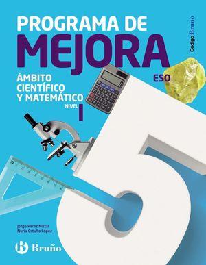 AMBITO CIENTIFICO Y MATEMATICO I ESO PROGRAMA DE MEJORA