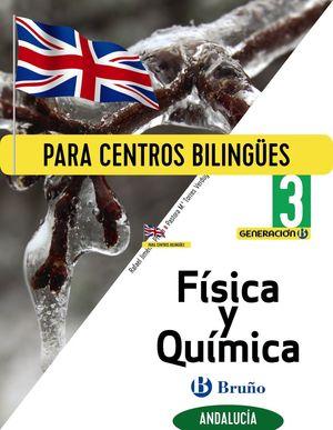 GENERACIÓN B FÍSICA Y QUÍMICA 3 ESO ANDALUCÍA