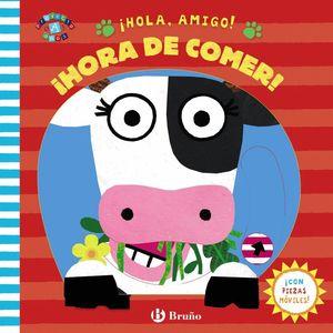 HOLA AMIGO HORA DE COMER!