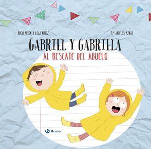 GABRIEL Y GABRIELA AL RESCATE DEL ABUELO