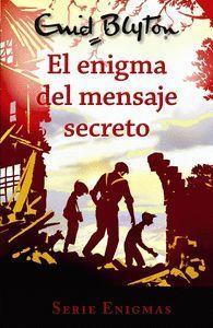 EL ENIGMA DEL MENSAJE SECRETO (SERIE ENIGMAS 2)