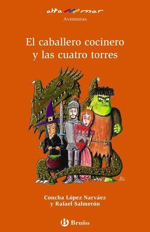 EL CABALLERO COCINERO Y LAS CUATRO TORRES