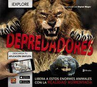 EXPLORE. DEPREDADORES