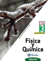 FÍSICA Y QUÍMICA 3 ESO ANDALUCÍA 2020 GENERACION B