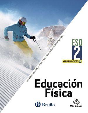 EDUCACIÓN FÍSICA 2 ESO GENERACIÓN B