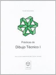 PRÁCTICAS DE DIBUJO TÉCNICO I