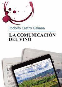 LA COMUNICACION DEL VINO (BEST IN THE WORLD GOURMAND)