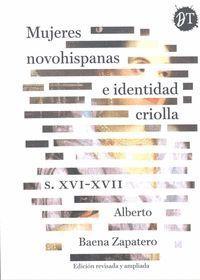 MUJERES NOVOHISPANAS E IDENTIDAD CRIOLLA S. XVI-XVII
