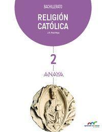 RELIGION CATOLICA 2ºBACH