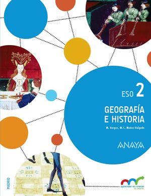 GEOGRAFIA E HISTORIA 2º ESO MADRID APRENDER ES CRECER