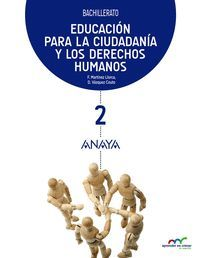 EDUCACION PARA LA CIUDADANIA Y LOS DERECHOS HUMANOS 2ºBACH