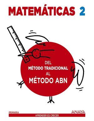 MATEMATICAS 2 DEL METODO TRADICIONAL AL METODO ABN CUADERNO