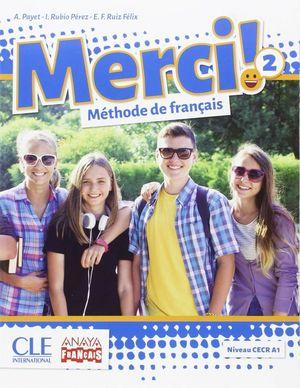 MERCI!. MÉTHODE DE FRANÇAIS 2.