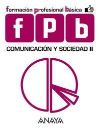 COMUNICACION Y SOCIEDAD II FPB