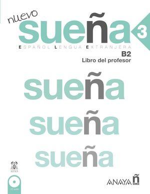 NUEVO SUEÑA 3 LIBRO DEL PROFESOR B2 +CD 2016