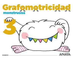 GRAFOMOTRICIDAD MONSTRUOSA 3.