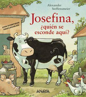 JOSEFINA +QUIEN SE ESCONDE AQUI?