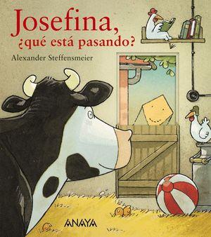 JOSEFINA +QUE ESTA PASANDO?