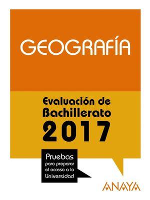 GEOGRAFÍA EVALUACION DE BACHILLERATO 2017 PAU
