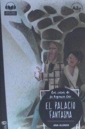 EL PALACIO FANTASMA (A2+)