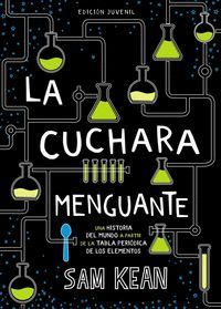 LA CUCHARA MENGUANTE (ED. JUVENIL)