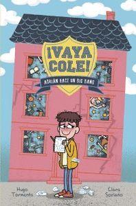 VAYA COLE. ADRIÁN HACE UN BIG BANG (LIBRO 1)