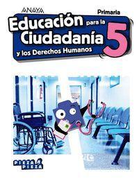 Educación Para La Ciudadanía 5 Ep Pieza A Pieza Anaya 9788469856543 Babel Libros