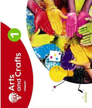 ARTS AND CRAFTS 1. PUPIL'S BOOK + PORTFOLIO