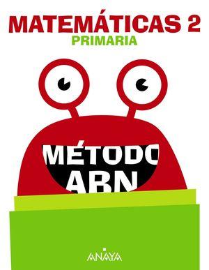 MATEMÁTICAS 2º PRIMARIA MÉTODO ABN