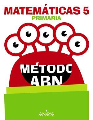 MATEMÁTICAS 5º PRIMARIA MÉTODO ABN