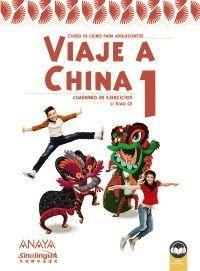 VIAJE A CHINA 1 CUADERNO DE EJERCICIOS