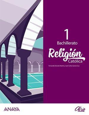 RELIGIÓN CATÓLICA 1 BACH 2020